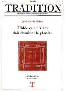 Jean-Louis Gabin – L'idée que l'islam doit dominer la planète (It. Fr.)