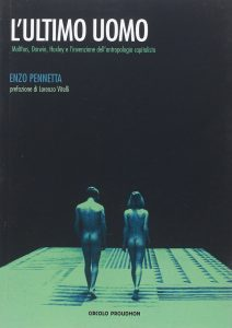 Enzo Pennetta – L'ultimo uomo (It. Fr. Eng.)