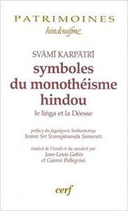 Svāmī Karpātrī – Symboles du monothéisme hindou: Le Liṅga et la Déesse (It. Eng. Esp.)